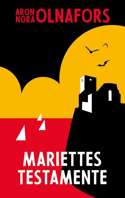 Mariettes testamente av Aron och Nora Olnafors